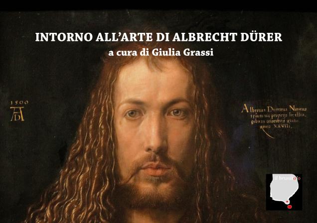 """""""Intorno all'arte di Albrecht Dürer"""""""